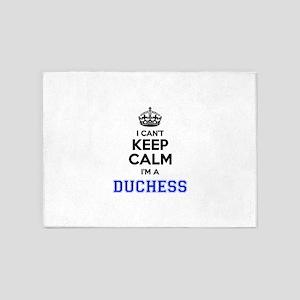 I cant keep calm Im DUCHESS 5'x7'Area Rug