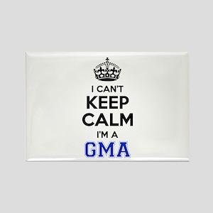 I cant keep calm Im GMA Magnets
