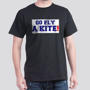 GO FLY A KITE ! T-Shirt