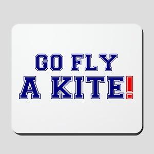 GO FLY A KITE! Mousepad