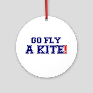 GO FLY A KITE! Round Ornament