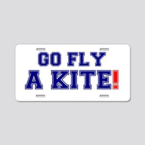 GO FLY A KITE! Aluminum License Plate