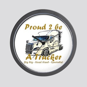 Proud to be a Trucker Wall Clock