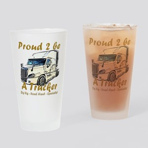 Proud to be a Trucker Drinking Glass