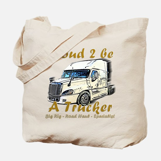 Proud To Be A Trucker Tote Bag
