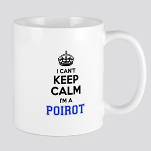 I cant keep calm Im POIROT Mugs