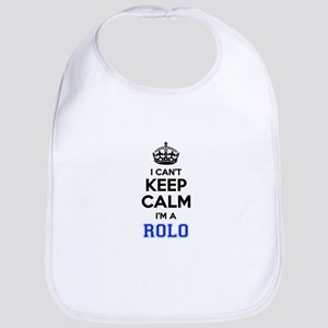 I cant keep calm Im ROLO Bib