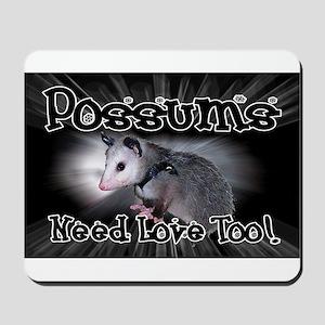 Possums Need Love Mousepad