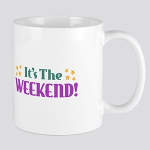 It's the Weekend Mugs