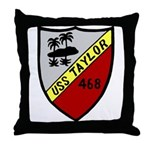 USS Taylor (DD 468) Throw Pillow