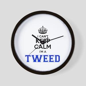 I cant keep calm Im TWEED Wall Clock