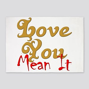 Love You Mean It 5'x7'Area Rug