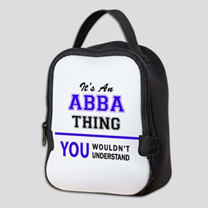 ABBA thing, you wouldn't unders Neoprene Lunch Bag