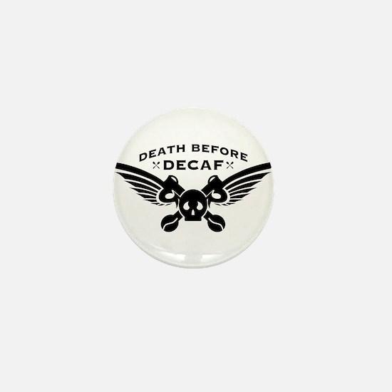 death before decaf coffee Mini Button