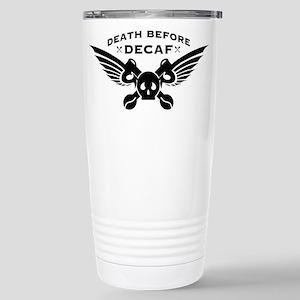 death before decaf coffee Travel Mug