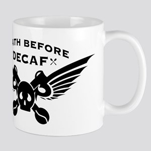 death before decaf coffee Mugs
