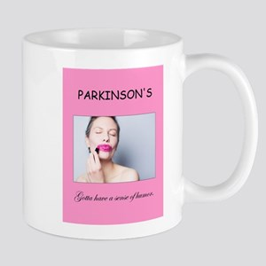 Parkinson's Disease - Need Humor Mugs