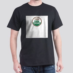 100% USDA Organic... T-Shirt