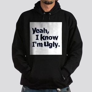 Im UGLY HR Sweatshirt