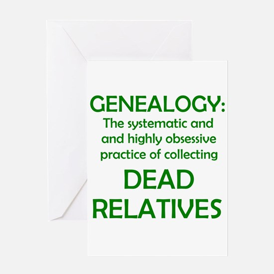 Dead Relatives Greeting Card