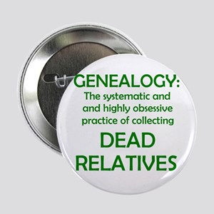 Dead Relatives Button