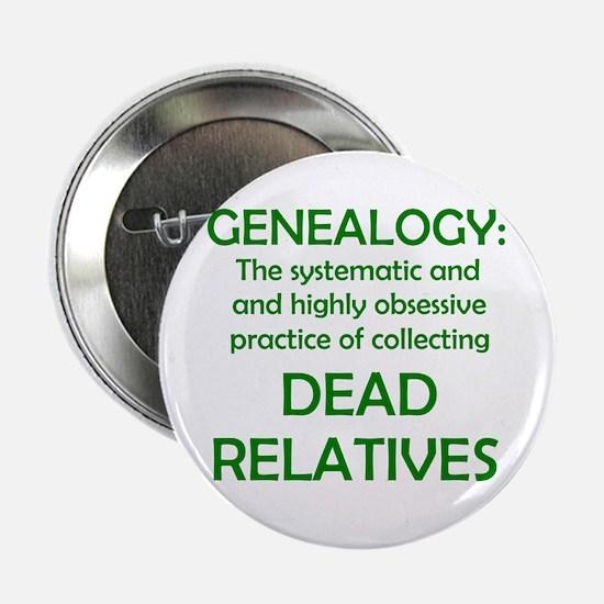 Dead Relatives Button