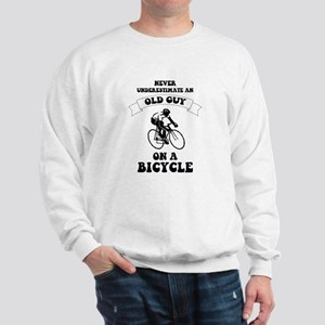 Never underestimate an old guy on a bic Sweatshirt