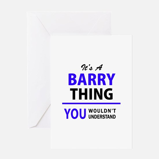 BARRY thing, you wouldn't understan Greeting Cards