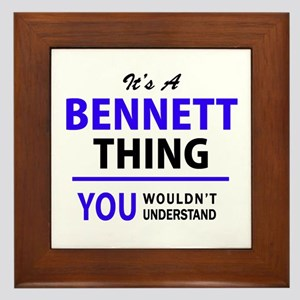 BENNETT thing, you wouldn't understand Framed Tile