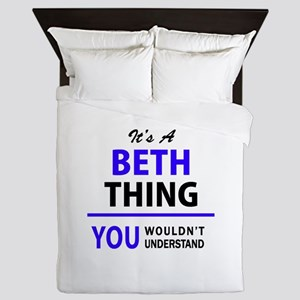BETH thing, you wouldn't understand! Queen Duvet