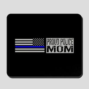 Police: Proud Mom (Black Flag Blue Line) Mousepad