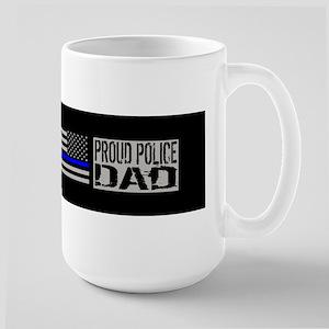 Police: Proud Dad (Black Flag Blue Line Large Mug