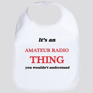 It's an Amateur Radio thing, you woul Baby Bib
