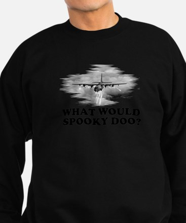What would Spooky Doo?C-130 Sweatshirt