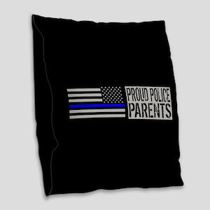 Police: Proud Parents (Black F Burlap Throw Pillow