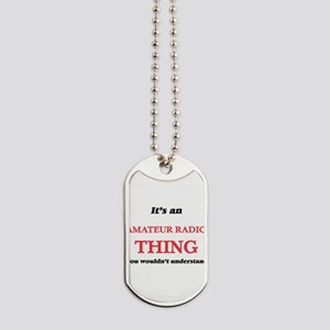 It's an Amateur Radio thing, you woul Dog Tags