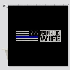 Police: Proud Wife (Black Flag Blue Shower Curtain