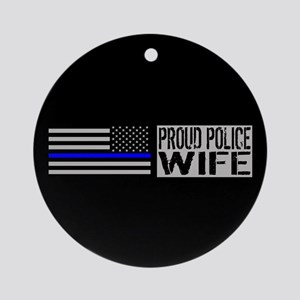 Police: Proud Wife (Black Flag Blue Round Ornament