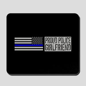Police: Proud Girlfriend (Black Flag Blu Mousepad