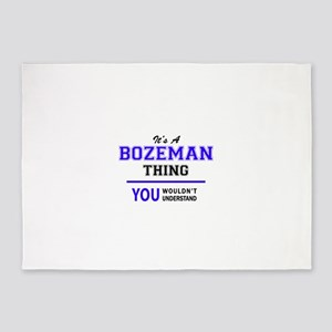 BOZEMAN thing, you wouldn't underst 5'x7'Area Rug