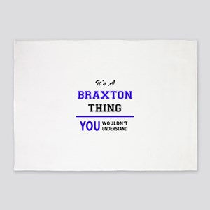 BRAXTON thing, you wouldn't underst 5'x7'Area Rug