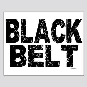BLACK BELT - WEATHERED 1 Small Poster