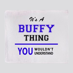 BUFFY thing, you wouldn't understand Throw Blanket