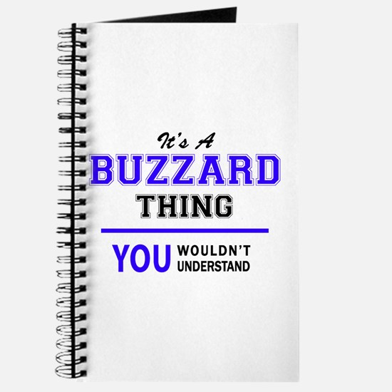 BUZZARD thing, you wouldn't understand! Journal