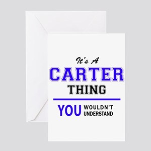 CARTER thing, you wouldn't understa Greeting Cards