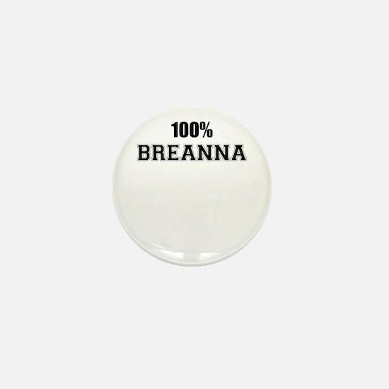 100% BREANNA Mini Button