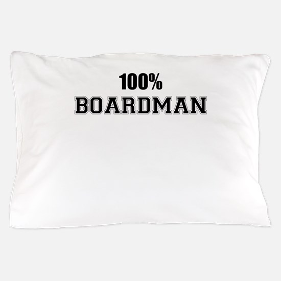 100% BOARDMAN Pillow Case