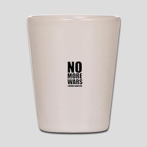 No More Wars Shot Glass