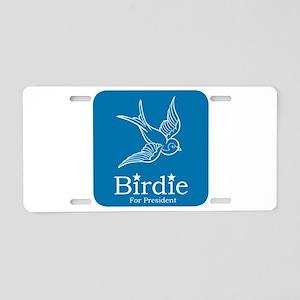 Birdie for President Aluminum License Plate