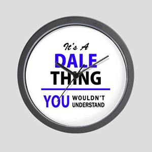 DALE thing, you wouldn't understand! Wall Clock